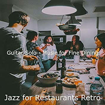Guitar Solo - Music for Fine Dining