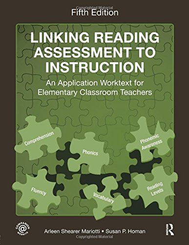 Linking Reading Assessment to Instruction: An Application...