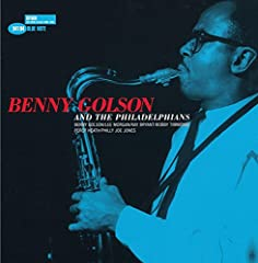 Benny Golson- Benny Golson And The Philadelphians