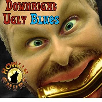 Downright Ugly Blues