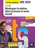 BLOC 1 Développer la relation client et assurer la vente conseil BTS...