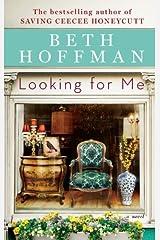 Looking For Me by Beth Hoffman (2014-04-29) Paperback