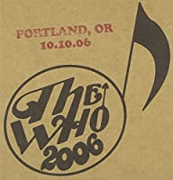 Live: Portland Or 10/10/06 by Who