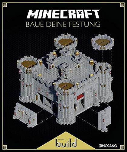Minecraft, Baue deine Festung: Ein offizielles Minecraft-Buch (Minecraft - Spezialwissen, Band 3)