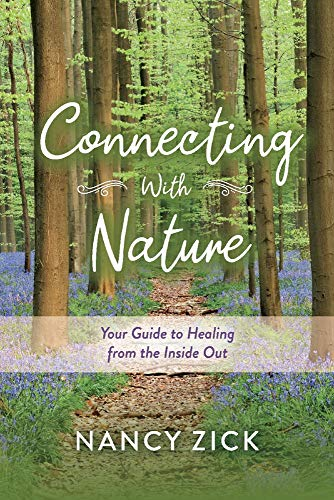 Connecting with Nature: Your Guide to Healing from the Inside Out