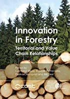 Innovation In Forestry: Territorial and Value Chain Relationships