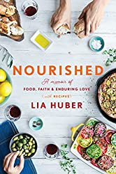 Book cover of Nourished by Lia Huber.