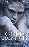 Gold Runner: A Novella of Goblins, Theft, and Teenage Gods 1503327671 Book Cover
