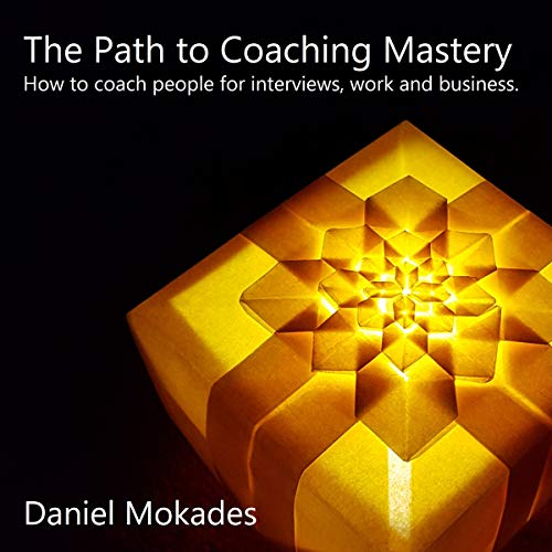 The Path to Coaching Mastery cover art