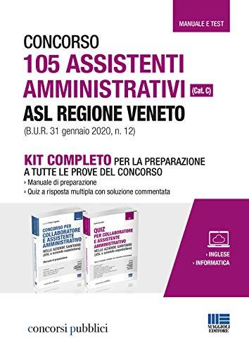 Concorso 105 assistenti amministrativi ASL Regione Veneto (cat. C) (B.U.R. 31 gennaio 2020, n. 12). Kit completo per la preparazione a tutte le prove del concorso. Con aggiornamento onilne