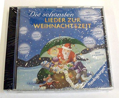 Die schoensten Lieder zur Weihnachtszeit