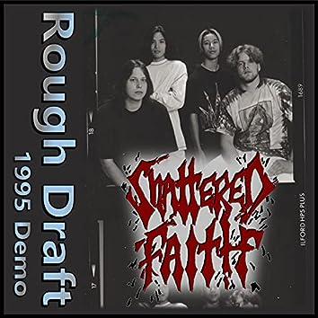 Rough Draft by Shattered Faith GA (1995 Demo)