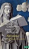 Aristote - Le philosophe et les savoirs