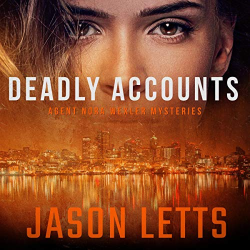 Deadly Accounts Audiobook By Jason Letts cover art