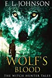 Wolf's Blood (Witch Hunter Tales)