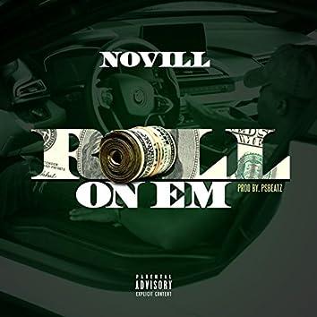 Roll on Em
