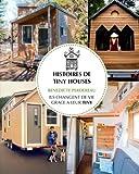 Histoires de Tiny Houses: Ils changent de vie grâce à leur Tiny