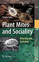 Plant Mites and Sociality:Diversity and Evolution