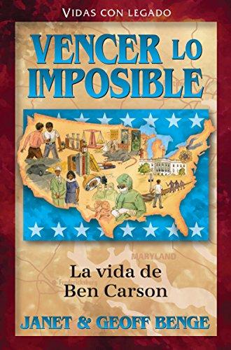 Spanish - Hh - Ben Carson: Vencer Lo Imposible