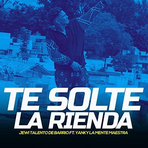 Jewi Talento de Barrio feat. Yanky La Mente Maestra