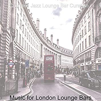 Music for London Lounge Bars