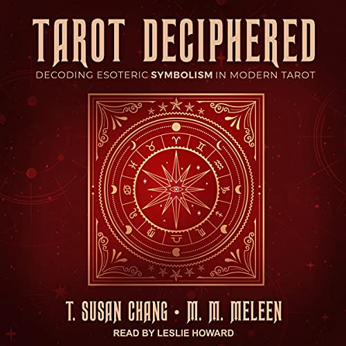 Tarot Deciphered Audiobook By T. Susan Chang, M.M. Meleen cover art