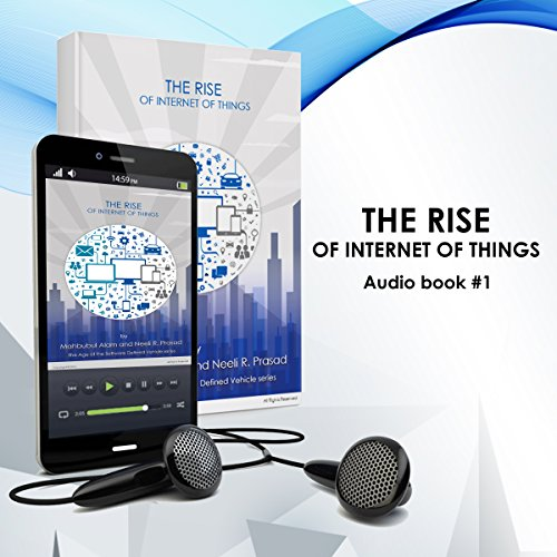 The Rise of Internet of Things audiobook cover art
