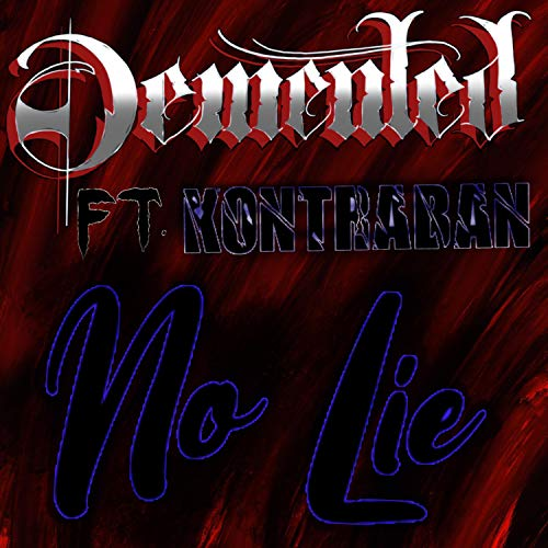 No Lie (feat. Kontraban) [Explicit]