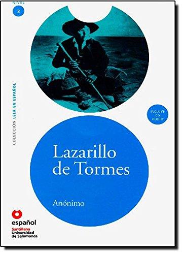 Lazarillo de tormes. Livello 3. Per le Scuole superiori. Con CD Audio: Lazarillo de Tormes + CD