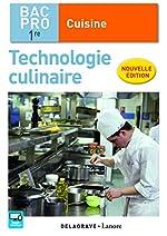 Technologie culinaire 1re Bac Pro Cuisine - Pochette élève de Stéphane Bonnard