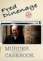 Fred Dinenage - Murder Casebook: Comp First Ssn [DVD]