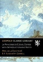 La Princesse de Clèves, Edited with Introduction and Notes de Mme. de la Fayette