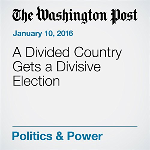 A Divided Country Gets a Divisive Election cover art