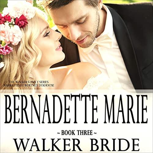 Walker Bride Audiobook By Bernadette Marie cover art