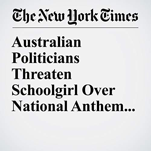 Australian Politicians Threaten Schoolgirl Over National Anthem Protest copertina