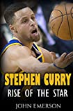 Stephen Curry: Rise of the Star. The inspiring and interesting life story from a struggling young boy to become the legend. Life of Stephen Curry - one of the best basketball shooters in history.
