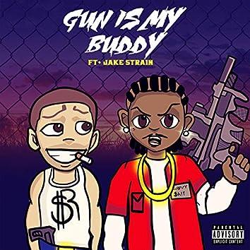 Gun is My Buddy
