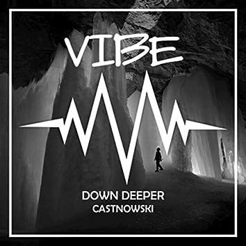 Down Deeper