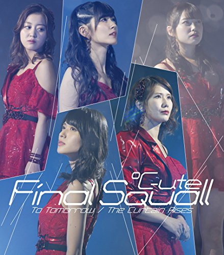 To Tomorrow/ファイナルスコール/The Curtain Rises(B)
