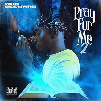 Pray for Me 2