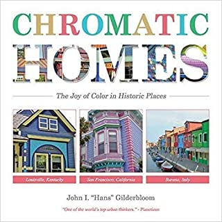 Chromatic Homes: The Joy of Color in Historic Places