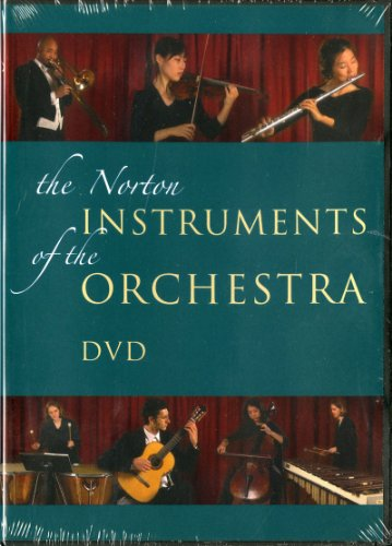 The Norton Instruments of the Orchestra DVD (The Enjoyment of Music: an Introduction to Perceptive Listening, Tenth Edit