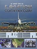 Le grand livre de l'aviation commerciale : Embarquement immédiat