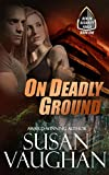 On Deadly Ground by Susan Vaughan