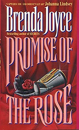 Promise of the Rose by Brenda Joyce (1993-11-01)