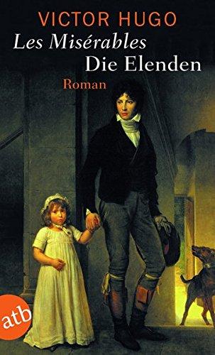Die Elenden / Les Misérables: Roman
