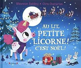 """<a href=""""/node/193662"""">Au lit, petite licorne !  c'est Noël !</a>"""