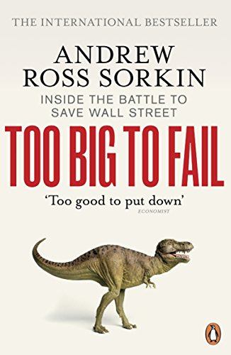 Too Big to Fail: Inside the Battle to Save Wall Street (English Edition)