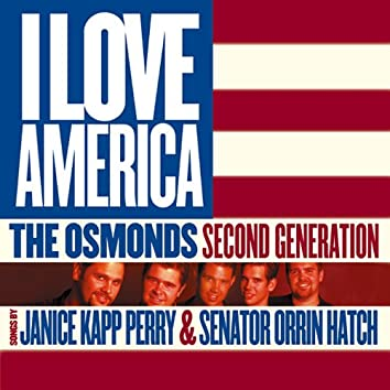 I Love America: the Osmonds Second Generation
