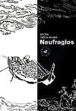 Naufragios: 2a edición (Marbot Ficción)